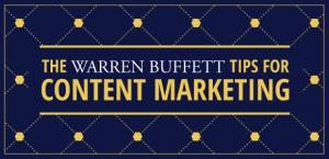 What Warren Buffett Would Tell You About Content Marketing