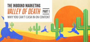the-inbound-marketing-valley-of-death